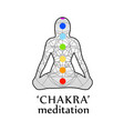 chakra meditation with respective colors vector image vector image