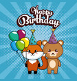 happy birthday card with cute fox and bear vector image vector image