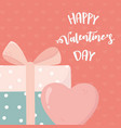 happy valentines day gift box heart love card vector image