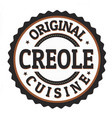 original creole cuisine label or stamp vector image