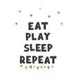 repeat - fun hand drawn nursery poster vector image