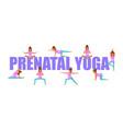 prenatal yoga for pregnant women vector image vector image
