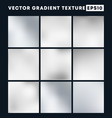 silver gradient texture pattern set for the vector image vector image