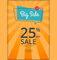 big sale poster with 25 percent discount off