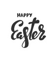 happy easter calligraphy isolated on white vector image