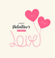 heart balloons love message happy valentines day vector image