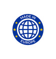 made in europe quality label made in european vector image vector image