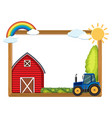 wooden frame with barn and tractor vector image