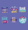 happy father day emblems set vector image vector image