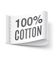 100 percent cotton clothing label vector image