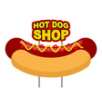 Hot dog shop signboard Big juicy sausage and bun vector image vector image