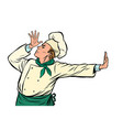 caucasian cook chef gesture shame denial no vector image