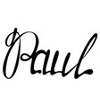 paul name lettering vector image vector image