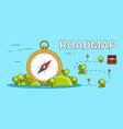 roadmap pathway with compass vector image vector image