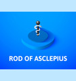 rod of asclepius isometric icon isolated on color vector image