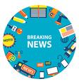 Breaking news emblem vector image