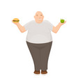 fat man holds apple and burger in his hands vector image vector image