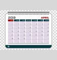 april 2019 calendar planner design template vector image
