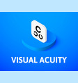visual acuity isometric icon isolated on color vector image