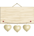 wood sign with hanging hearts vector image vector image