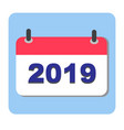 calendar icon 2019 new year 2019 2019 icon for vector image vector image