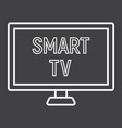 smart tv line icon household and appliance vector image vector image