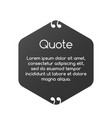 quote speech bubble template text in brackets vector image vector image