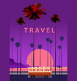 travel trip sunset ocean vector image vector image
