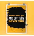 Winners never quit and quitters never win vector image vector image