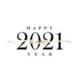 2021 new year calligraphy vector image vector image