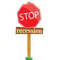 sign to stop recession vector image