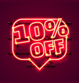 message neon 10 off text banner night sign vector image vector image