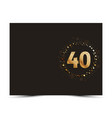 40 years anniversary card vector image vector image