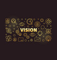 vision horizontal golden banner in thin vector image vector image