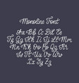 calligraphy monoline font of latin letters on dark vector image vector image