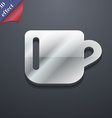 cup coffee or tea icon symbol 3D style Trendy vector image