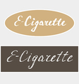 E Cigarette hand made lettering vector image vector image