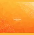 geometric orange polygonal background molecule vector image vector image