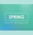 spring or summer green nature blur boken color vector image vector image
