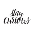 stay curious inscription greeting card vector image vector image
