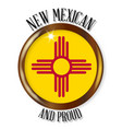 new mexico proud flag button vector image vector image
