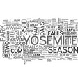 what to see in yosemite in days text word cloud vector image vector image