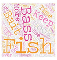 bass fishintips 1 text background wordcloud vector image vector image