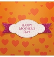 Happy Mothers Day realistic festive Label vector image vector image