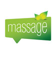 massage sign speech bubble vector image