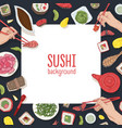 square backdrop with frame made of japanese food vector image vector image