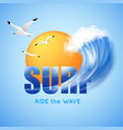 surfing and big wave poster vector image vector image