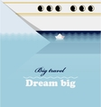Huge liner little ship and lettering Dream big vector image