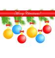 christmas balls greeting card vector image
