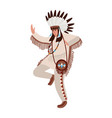 dancing american indian wearing ethnic costume and vector image vector image